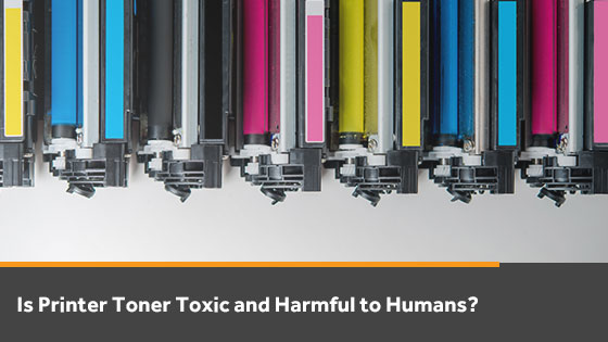 Is Printer Toner Toxic or Harmful?