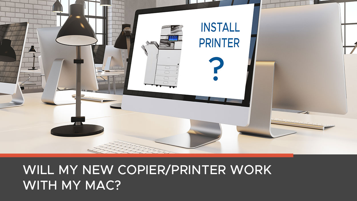 Mac Compatibility with Copiers and Printers