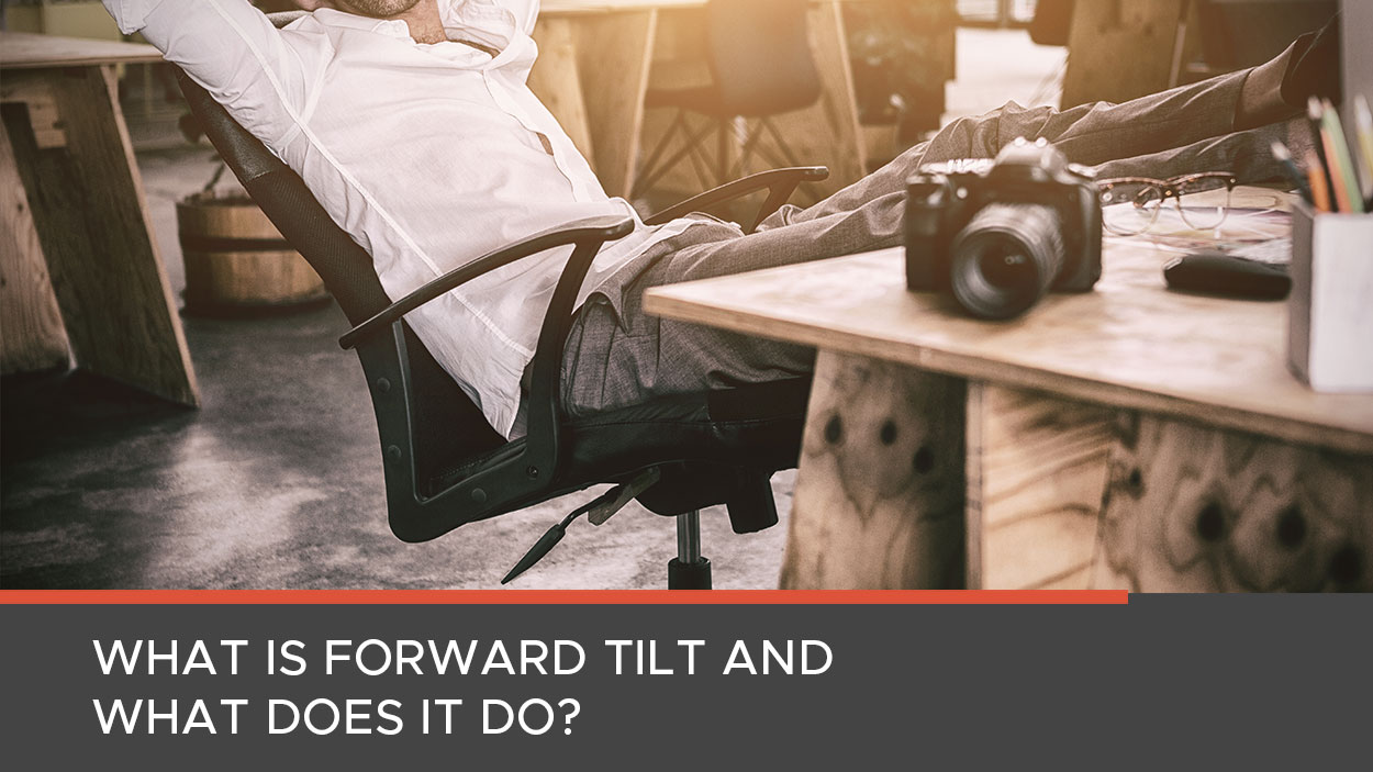 What is a forward tilt mechanism?