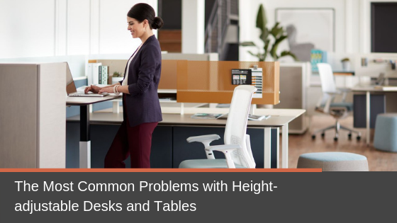 The Most Common Problems with Height-adjustable Desks and Tables