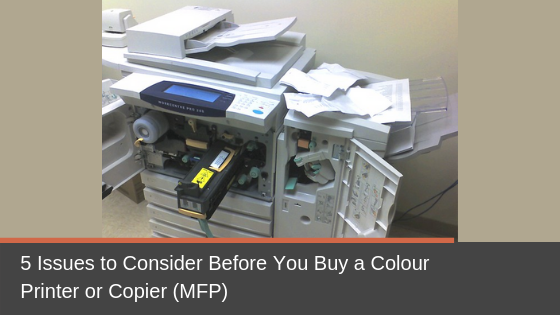 5 Issues to Consider Before You Buy a Colour Printer or Copier (MFP)